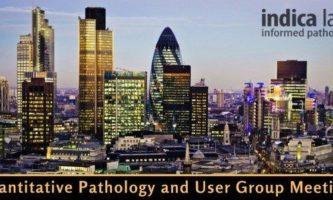 Indica Labs 2nd London Quantitative Pathology User Meeting