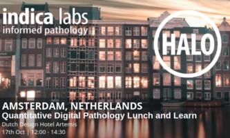 Indica Labs Quantitative Digital Pathology Amsterdam Lunch & Learn