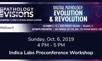 Indica Labs Preconference Workshop – Path Visions, Orlando, FL USA – October 6, 2019