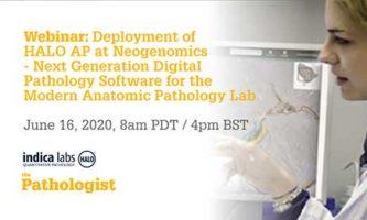 Deployment of HALO AP at Neogenomics – Next Generation Digital Pathology Software for the Modern Anatomic Pathology Lab