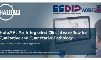 Upcoming Presentation | HALO AP: An Integrated Clinical workflow for Qualitative and Quantitative Pathology, by Katie McKinley, Head of Clinical Sales – Europe