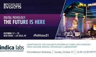 INDICA LABS PRECONFERENCE WORKSHOP – PATH VISIONS, LAS VEGAS, NV USA – OCTOBER 17, 2021
