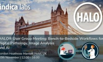 Indica Labs HALO® User Group Meeting: Bench-to-Bedside Workflows for Digital Pathology, Image Analysis and AI